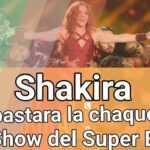 Shakira subastará la chamarra que usó en el Super Bowl para esto.