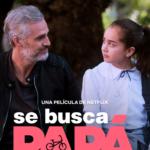 """""""Se busca papá"""", la película de Silvia Navarro en Netflix que no te puedes perder"""