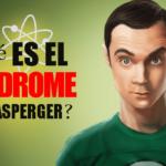 Qué es el Síndrome de Asperger y famosos que lo padecen.